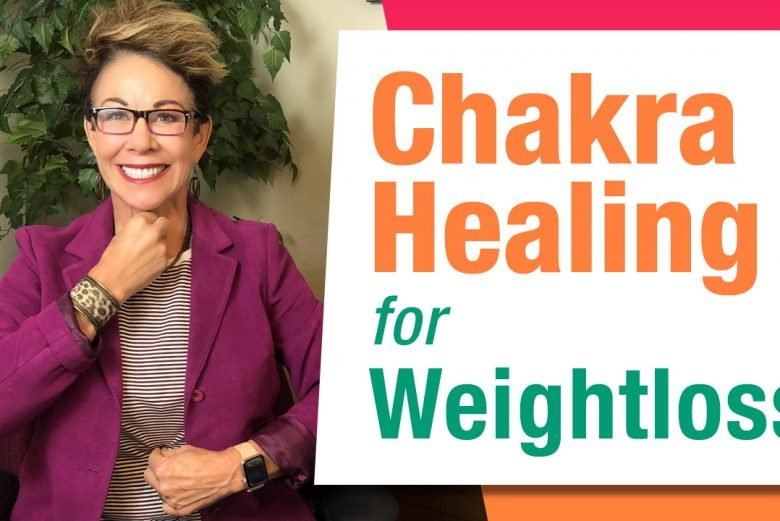 Chakra Healing for Weightloss