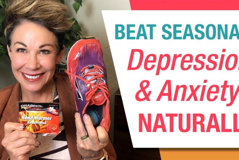 Beat Seasonal Depression and Anxiety Naturally
