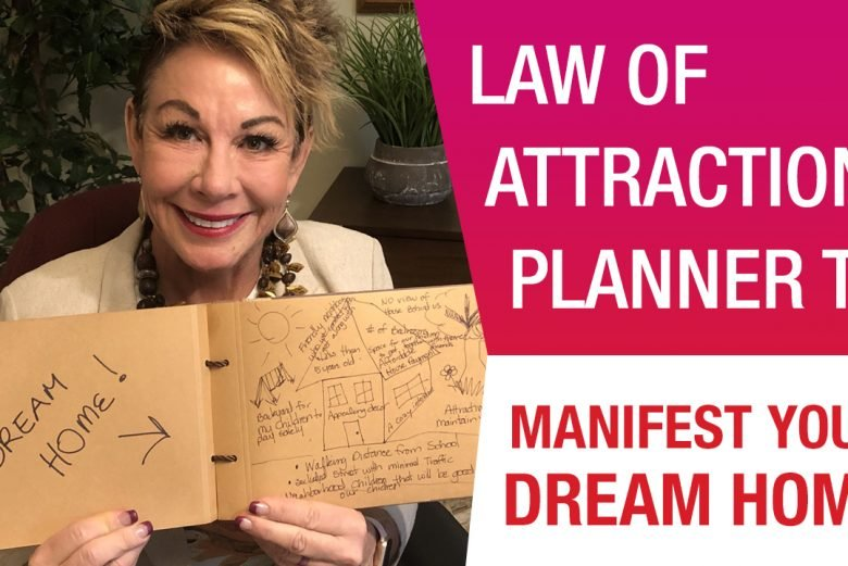 Manifest your dream home using the law of attraction