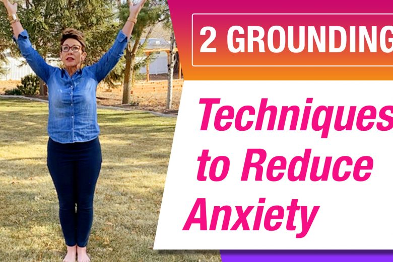 Grounding Exercises to Reduce Anxiety