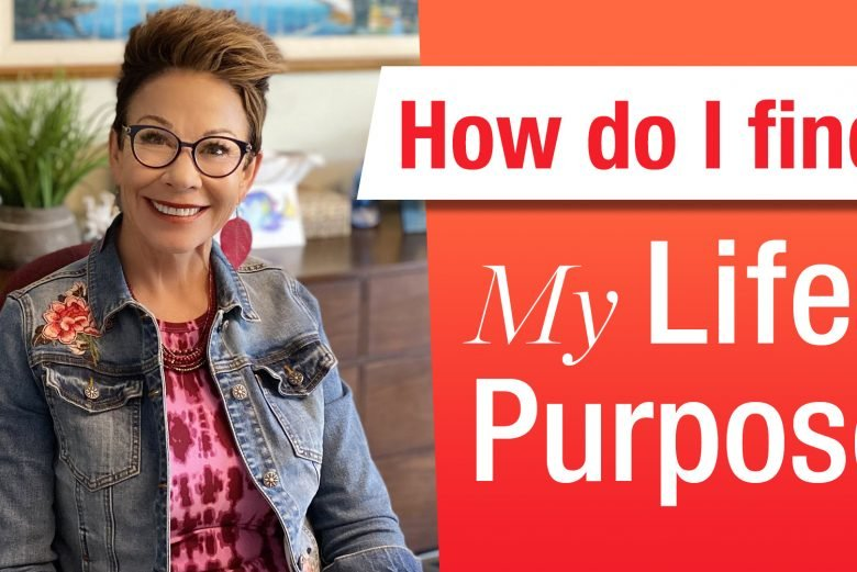 How To Find Your Lifes Purpose