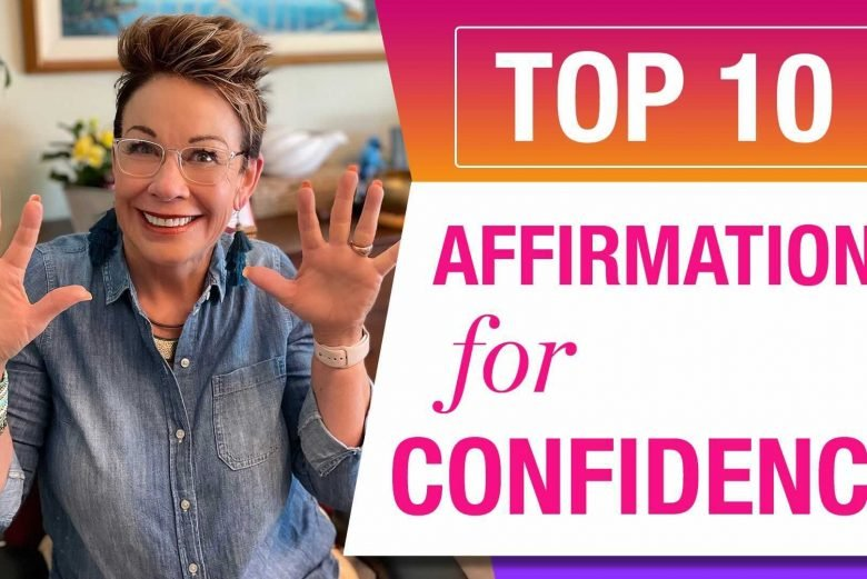 10 affirmations for confidence